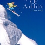 Legend of Aahhh's comes to Tahoe Nov. 2nd., 2012